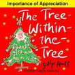 Children's Books: THE TREE-WITHIN-THE-TREE (Fun, Adorable Picture Book/Bedtime Story about Appreciation for Beginner Readers, ages 2-8) (Happy Children's Series Book 6)