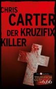 Chris Carter - Der Kruzifix Killer