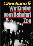 Christiane F.: Wir Kinder vom Bahnhof Zoo