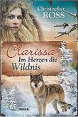 Clarissa - Im Herzen die Wildnis