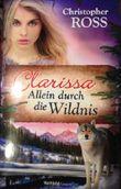 Clarissa - Allein durch die Wildnis