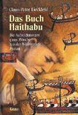 Claus-Peter Lieckfeld - DAS BUCH HAITHABU. Die Aufzeichnungen eines Mönchs aus der Wikingerzeit