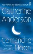 Comanche Moon: Comanche Series, Book 1