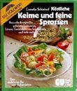 Cornelia Schinharl: Köstliche Keime und feine Sprossen