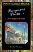 Dangerous Davies - Auf eigene Faust