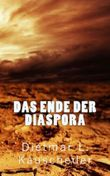 Das Ende der Diaspora (Der Untergang Europas)