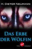 Das Erbe der Wölfin