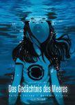 Das Gedächtnis des Meeres, Gesamtausgabe