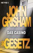 Das Gesetz - Das Casino