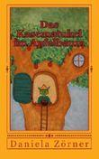 Das Kasematukel im Apfelbaum: Ein Vorlesebuch