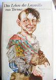 Das Leben des Lazarillo von Tormes. Seine Freuden und Leiden.,Mit zehn Bildern von Michael Mathias Prechtl. Zweite Auflage.