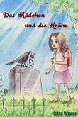 Das Mädchen und die Krähe