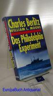 Das Philadelphia Experiment. Berechtigte Übersetzung von Elisabeth Hartweger