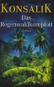 Das Regenwaldkomplott