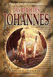 Das Reich des Johannes: Buch 1 - Pela Dir
