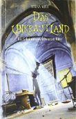 Das Unkrautland - Teil 2: Das Geheimnis der Schwarzen Hütte von Seitz. Stefan (2010) Gebundene Ausgabe
