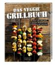 Das Veggie Grillbuch