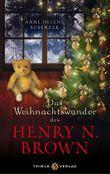 Das Weihnachtswunder des Henry N. Brown