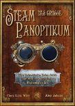 Das große Steampanoptikum: Eine fantastische Reise durch die Welt des deutschen Steampunk von Alex Jahnke (18. Mai 2015) Gebundene Ausgabe