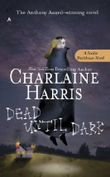 Dead Until Dark: A Sookie Stackhouse Novel