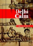 Delhi Calm