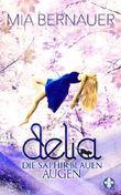 Delia - Die saphirblauen Augen