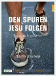 Den Spuren Jesu folgen