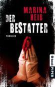 Der Bestatter: Thriller (Christian Beyer-Reihe)