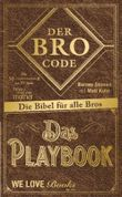 Der Bro Code / Das Playbook