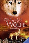 Der Clan der Wölfe - Feuerwächter