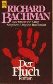 Der Fluch - Bachmann ist King - Stephen King ist Bachmann