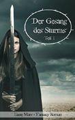 Der Gesang des Sturms - Teil 1