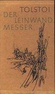 Der Leinwandmesser. Die Geschichte eines Pferdes. Mit Illustrationen von Wilhelm M.Busch.