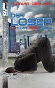 Der Loser - Lothar Serkowzki
