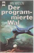 Der Programmierte Wal,