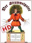 Der Struwwelpeter oder lustige Geschichten und drollige Bilder (Hochauflösend): Optimiert für digitale Lesegeräte (HD)