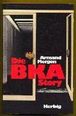 Die BKA Story