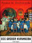 Die Brüder Karamasow - Vollständige Ausgabe, mit interaktivem Personenverzeichnis