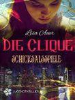 Die Clique - Schicksalsspiele