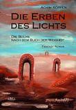 Die Erben des Lichts - Die Suche nach dem Buch der Weisheit