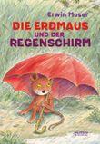 Die Erdmaus und der Regenschirm