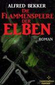 Die Flammenspeere der Elben (Elbenkinder 4/Elben-Saga 7)