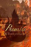 Promise - Die Flammentänzerin