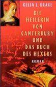 Die Heilerin von Canterbury und das Buch des Hexers