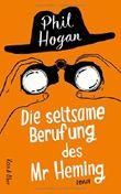 Die seltsame Berufung des Mr Heming