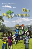 Die Peppermints: Band 1