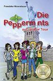 Die Peppermints auf großer Tour: Band 3
