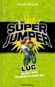 Die Super Jumper - Luc - Nicht von diesem Planeten!