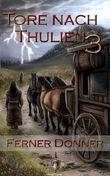 Die Tore nach Thulien, Buch III: Ferner Donner: Wilderland