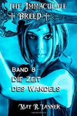 Die Zeit des Wandels (The Immaculate Breed)
